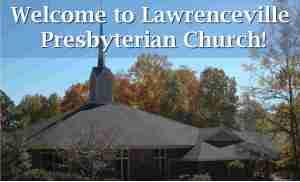 APRIL 2006 - FEBRUARY 2010 LAWRENCEVILLE PRESBYTERIAN CHURCH 800 Lawrenceville Hwy, Lawrenceville, GA 30046